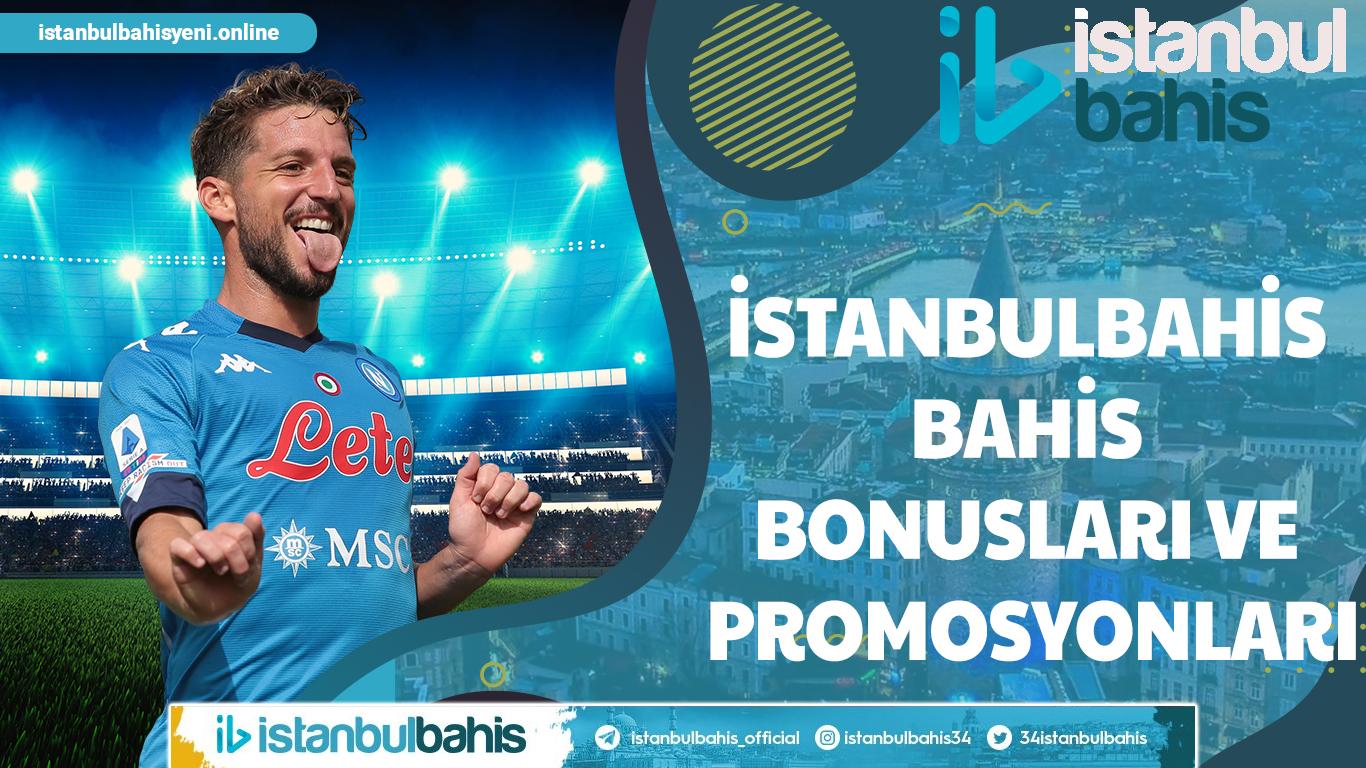İstanbulbahis Bahis Bonusları ve Promosyonları