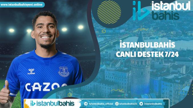 İstanbulbahis Canlı Destek 7 24