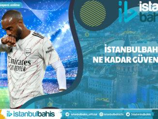 İstanbulbahis Ne Kadar Güvenilir