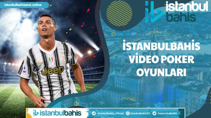 İstanbulbahis Video Poker Oyunları