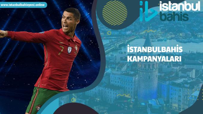 İstanbulbahis kampanyaları