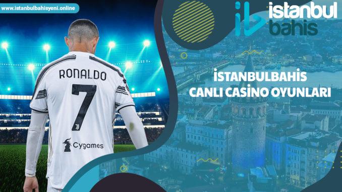 İstanbulbahis canlı casino oyunları
