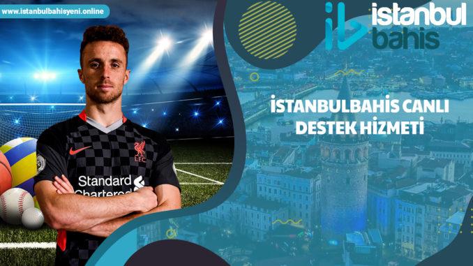 İstanbulbahis canlı destek hizmeti
