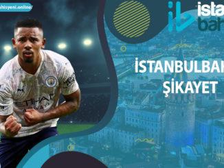 İstanbulbahis Şikayet